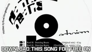Roel H Dancing Bears Dancing Bears Freeform Five Remix