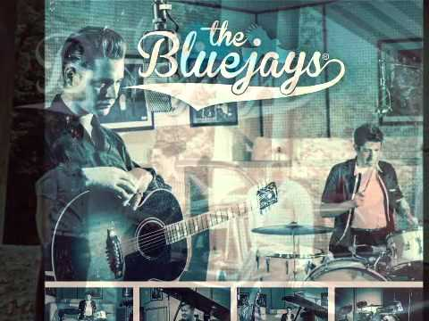 The Bluejays - That's All Right
