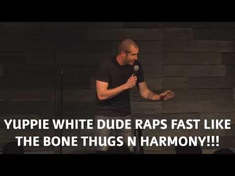 Yuppie White Dude Raps Fast Like Tha Bone Thugs N Harmony!!!