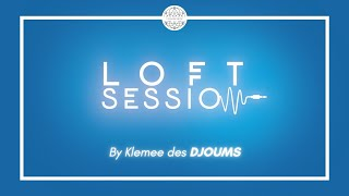 Bienvenue dans la Loft Sessions, by Klemee