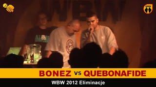 Bitwa: BONEZ vs QUEBONAFIDE [WBW 2012 Freestyle Grand Prix Powiśla]
