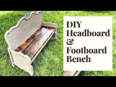 DIY Farmhouse Bench | Repurposed Headboard and Footboard