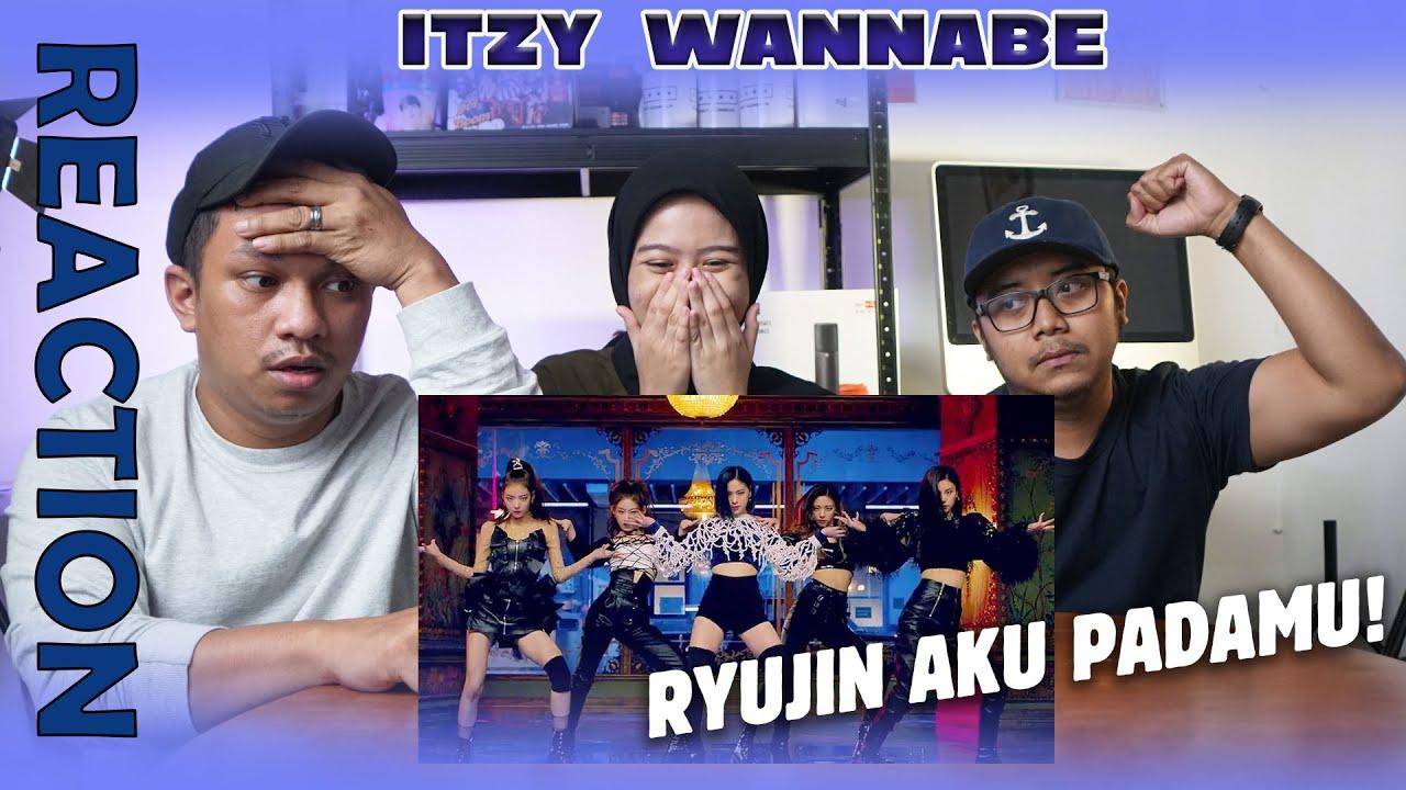 ITZY - WANNABE MV - REACTION | VISUAL NENG RYUJIN BIKIN JATUH CINTA