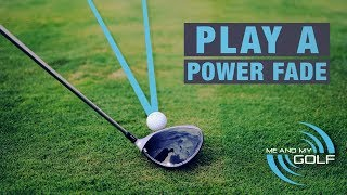 HOW TO PLAY A POWER FADE