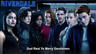 Download Riverdale Cast - God Rest Ye Merry Gentlemen | Riverdale 2x09 Music [HD] MP3 song and Music Video