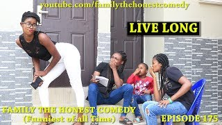 LIVE LONG (Family The Honest Comedy) (Episode 175)