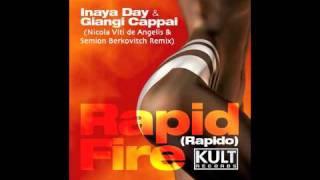 "Inaya Day & Giangi Cappai - ""Rapid Fire"" (Nicola Viti de Angelis & Semion Berkovitch remix)"