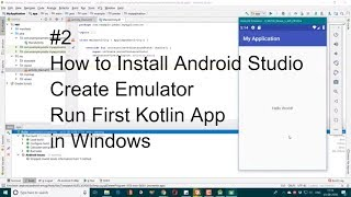 How to Install Android Studio - Create Emulator - Run First Kotlin App #2