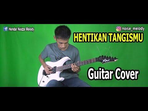 Hentikan Tangismu L Guitar Cover By Hendar L