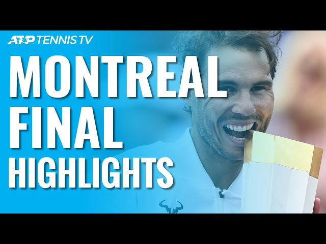 Nadal Defeats Medvedev to Win Fifth Title in Canada   Coupe Rogers 2019 Final Highlights