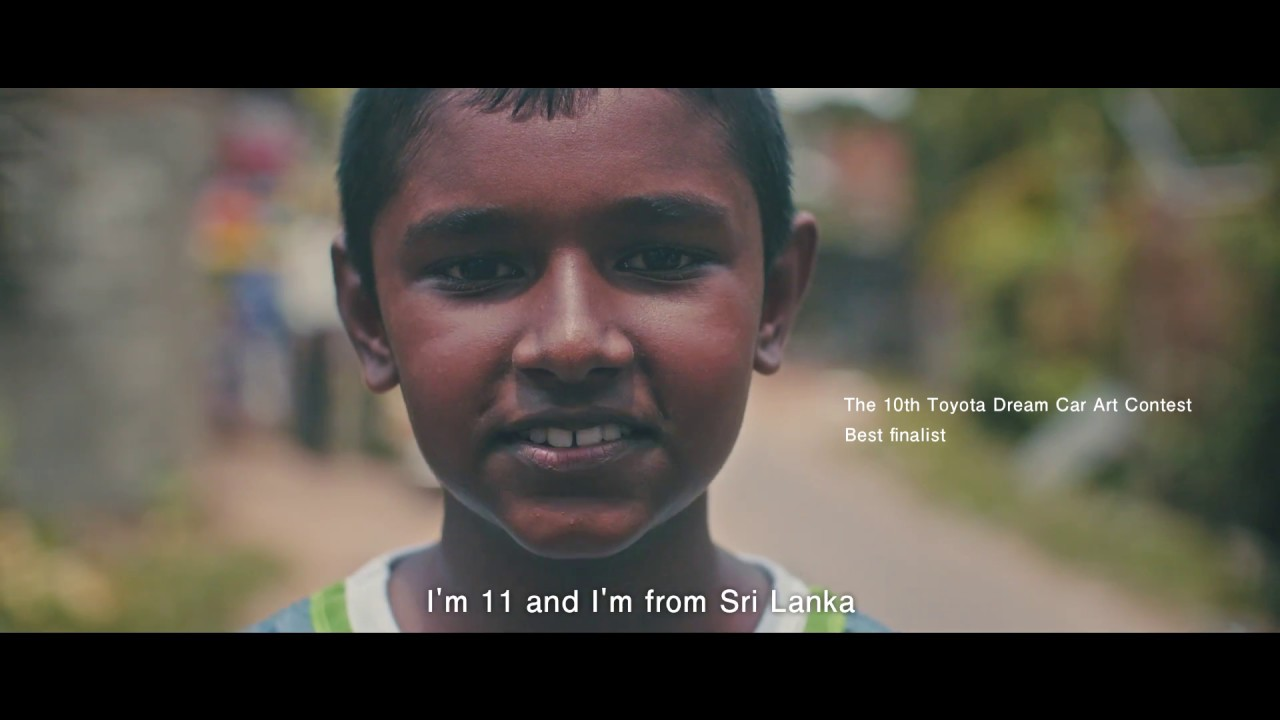 Dreams From Sri Lanka Toyota Dream Car Art Contest Youtube