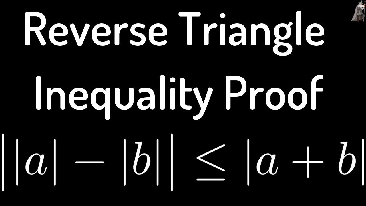 Reverse Triangle Inequality Proof - YouTube