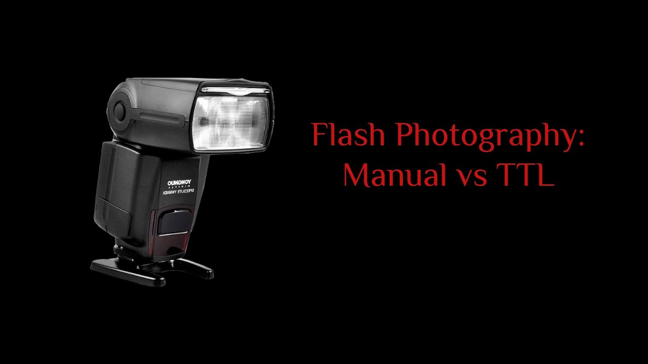 Modos de uso del flash: ttl vs manual youtube.