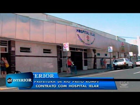 Prefeitura de Rio Preto rompe contrato com o Hospital Ielar
