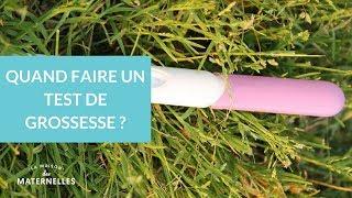 Quand faire un test de grossesse ?  - La Maison des Maternelles #LMDM