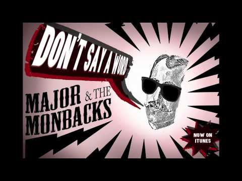 """Don't Say a Word"" - Major and the Monbacks (Official Audio)"