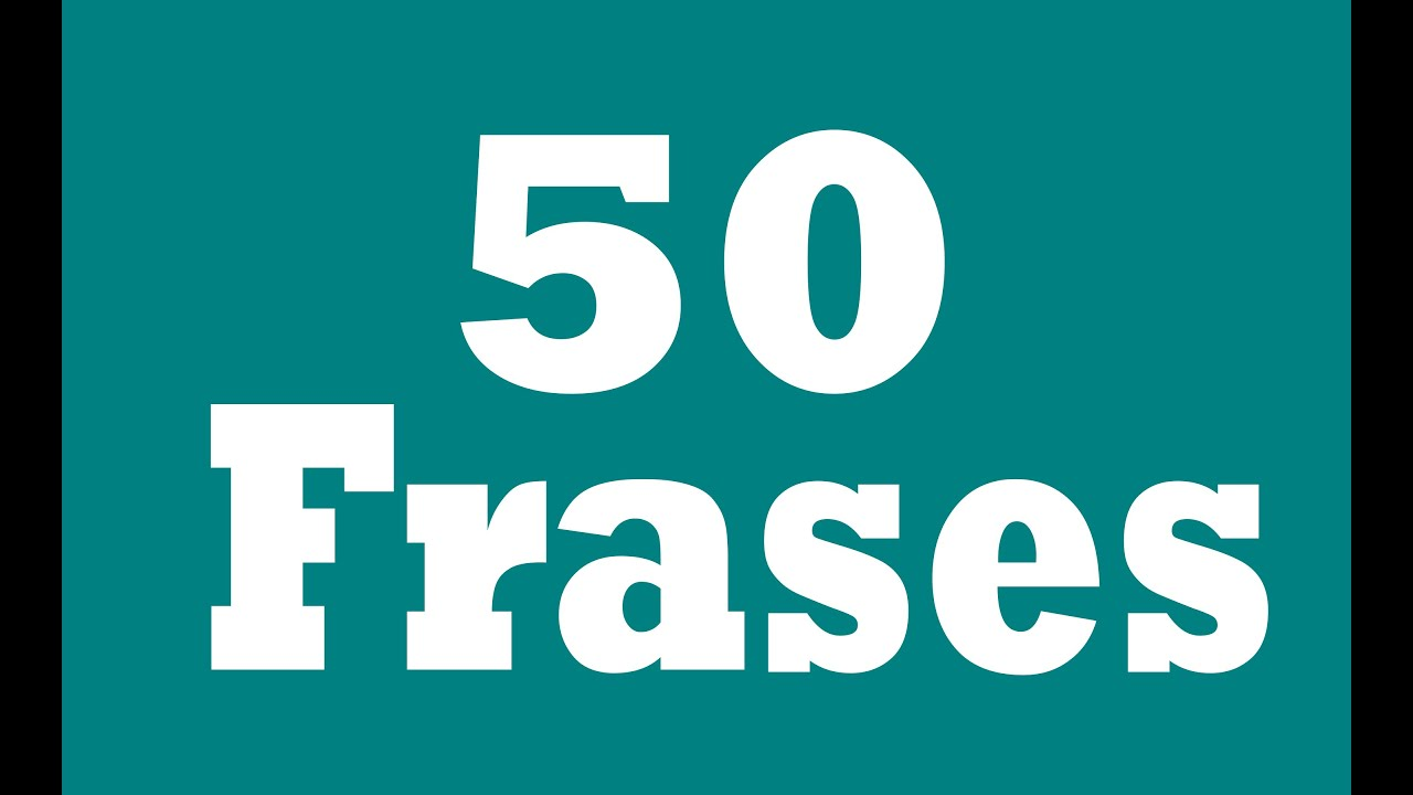 50 Frases Uteis Em Ingles Para O Dia A Dia Youtube