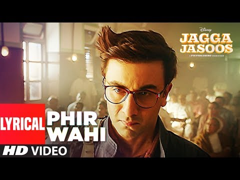 Jagga Jasoos: Phir Wahi Video Song With Lyrics | Ranbir, Katrina | Pritam, Arijit | Amitabh B