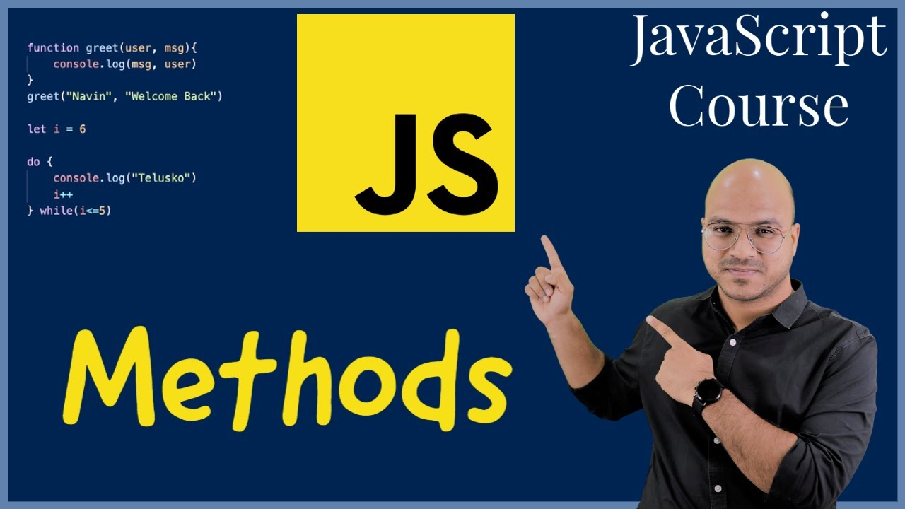 What are Methods in JavaScript?