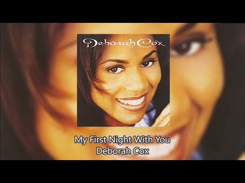 My First Night With You - Deborah Cox
