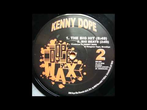 (2000) Kenny Dope - The Big Hit [Original Mix]
