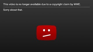 WWE Is Censoring Us (Copyright Striked)