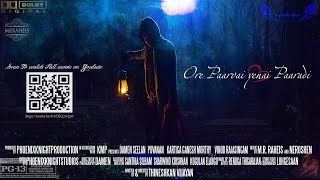 Ore Paarvai Yenai Paaradi  Full ShortFilm   English subs   Tamil   - OPYP