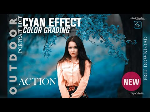 Photoshop Tutorial : How To Create Cyan Color Effects In Photoshop । Free Action Download !