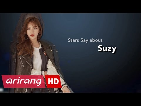 [Showbiz Korea] Stars Say about Suzy(수지)