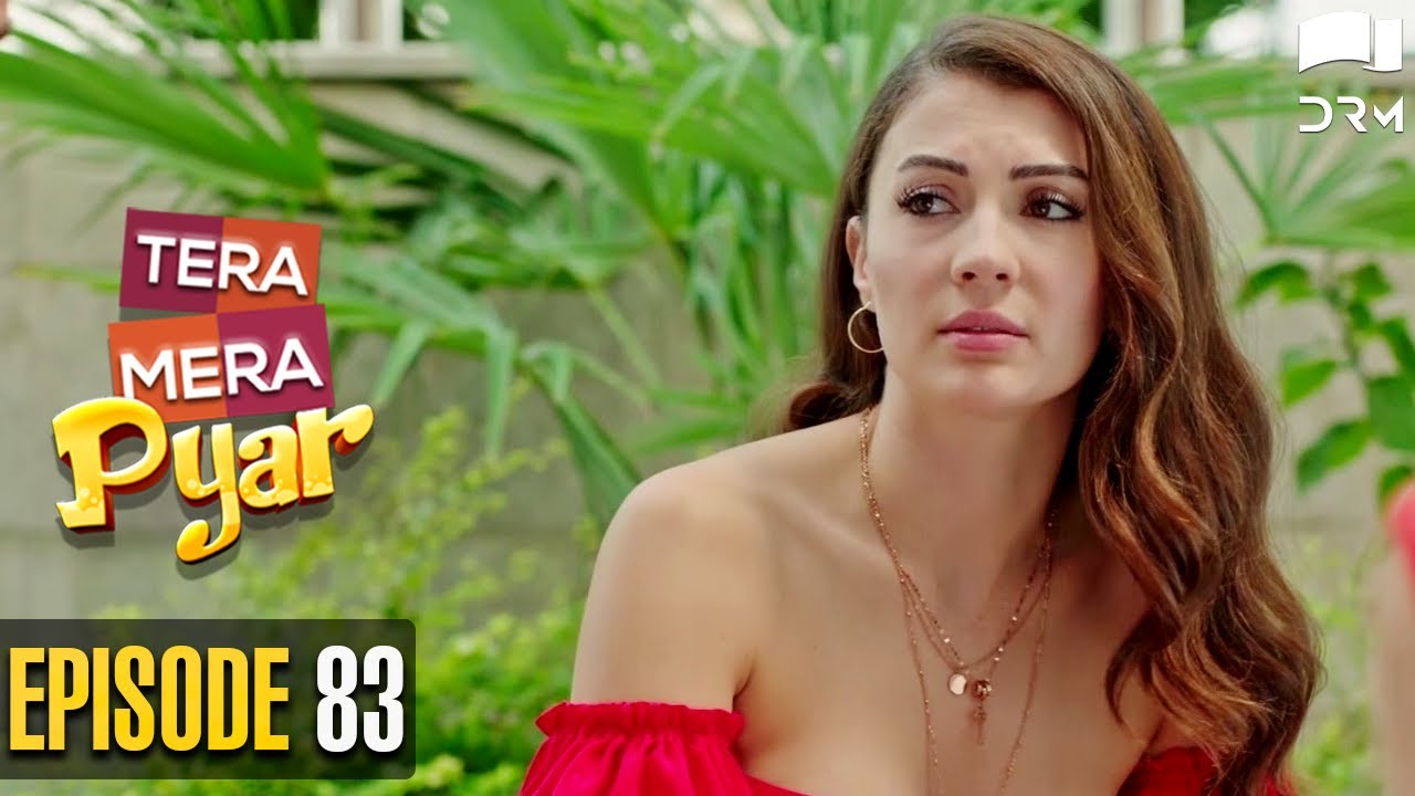 Tera Mera Pyar | Episode 83 | Love Trap | Turkish Drama | Urdu Dubbing | BPD | RF1N
