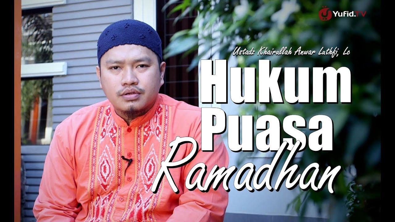Ceramah Singkat Hukum Puasa Ramadhan Ustadz Khairullah Anwar