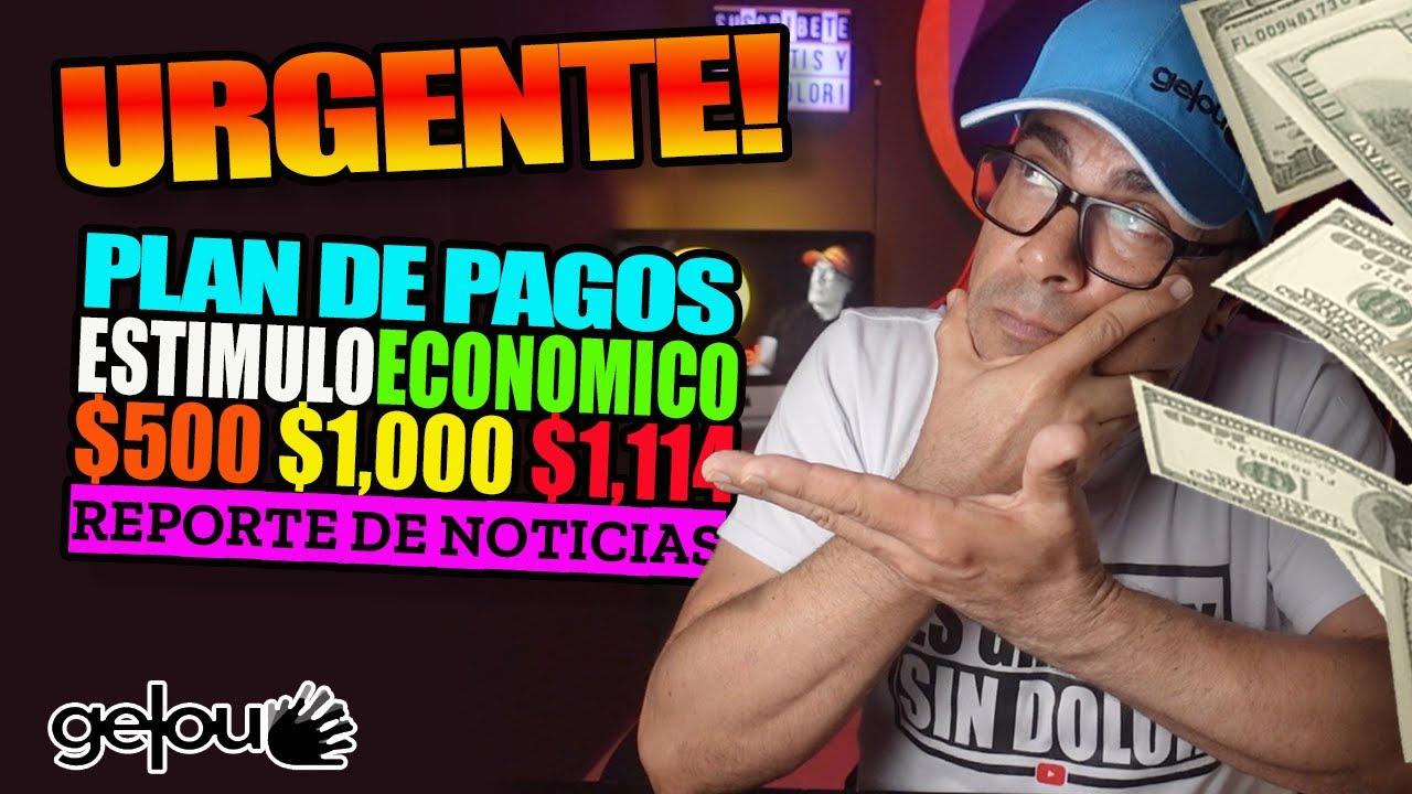 Download URGENTE!!! PAGOS $500 $1000 $1114 Estimulo Economico / Paquete Estimulo PRONTO! Reporte de Noticias