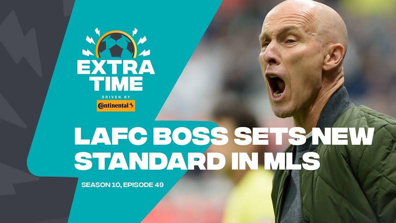 Bob Bradley is the Best Coach in MLS | FULL PODCAST