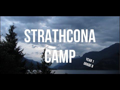 STRATHCONA CAMP-YEAR 1