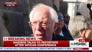 Bernie Sanders says Pope is playing MAJOR role in NEW WORLD ECONOMY!