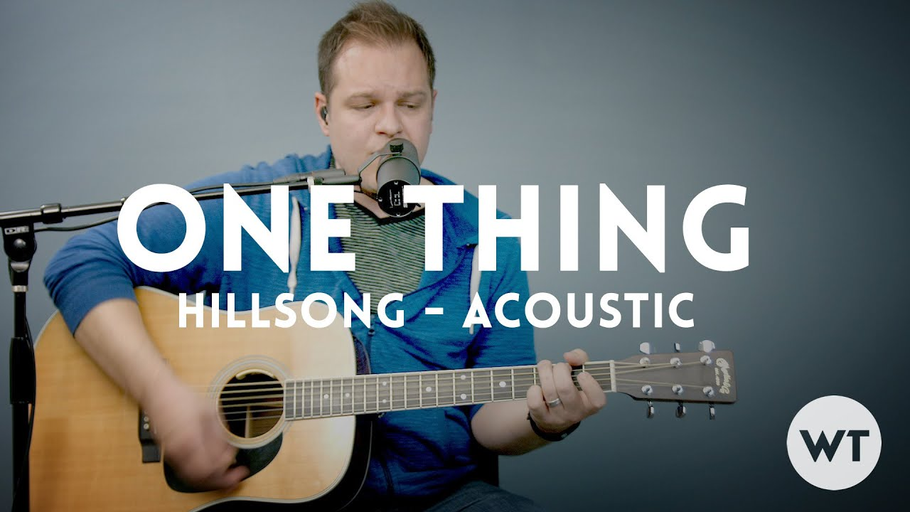 One thing hillsong worship acoustic w chords youtube hexwebz Images