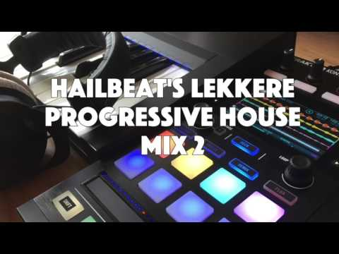 Hailbeat's Lekkere Progressive House Mix 2