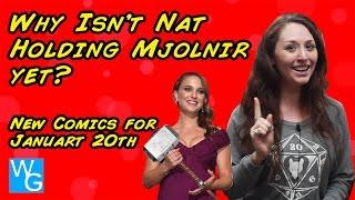 Why Isn't Nat Holding Mjolnir Yet?