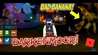 👻My friend CHLOE was the 🍌BAD BANANA🍌 in DARKENMOOR on ROBLOX! 👻
