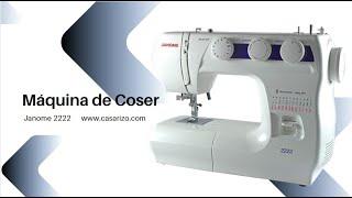 Máquina de coser Janome 2222  :: Casa Rizo