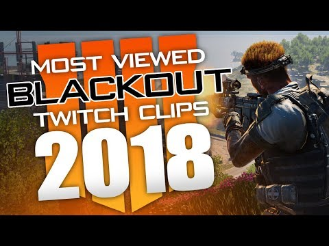 MOST VIEWED Twitch Clips of 2018 - CoD Blackout Call of Duty Black Ops 4 Battle Royale