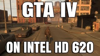 GTA IV ON Intel HD 620 Graphics Core i5 7200U