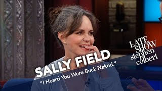 Sally Field To Stephen Colbert: