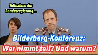 Die Bundesregierung bei der Bilderberger-Konferenz 2016: Wer & wieso?