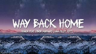 Download SHAUN – Way Back Home (English&Korean Version) feat. Conor Maynard [Sam Feldt Edit] (Lyrics)