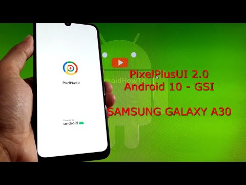 PixelPlusUI 2.0 for Samsung Galaxy A30 Android 10 Q - GSI