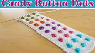 How to Knit Candy Button Dots - DIY Cuff Bracelet