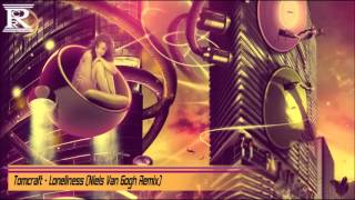 Tomcraft Loneliness Niels Van Gogh Remix.mp3