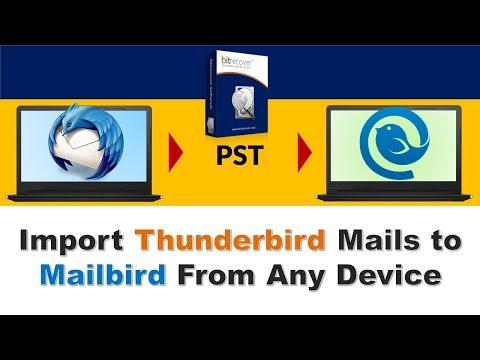 How to Migrate Mozilla Thunderbird to Mailbird Email Client | Import  Thunderbird to Mailbird