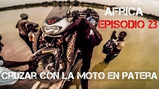 Crossing the NIGER with my motorcycle in patera | Motorcycle world tour | Africa #23 [SUB]